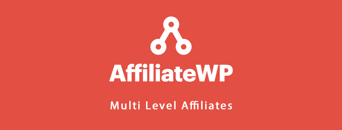AffiliateWP – Multi Level Affiliates (By ClickStudio)