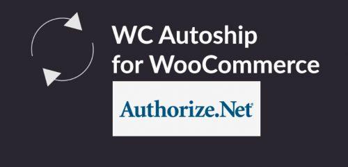 WC Autoship Authorize.net Payments