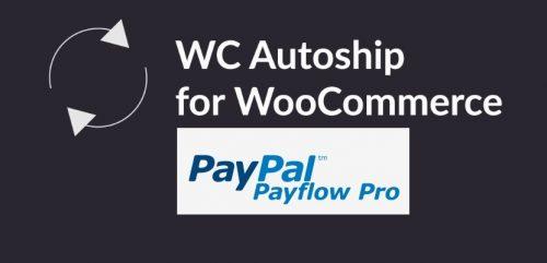 WC Autoship Payflow Payments