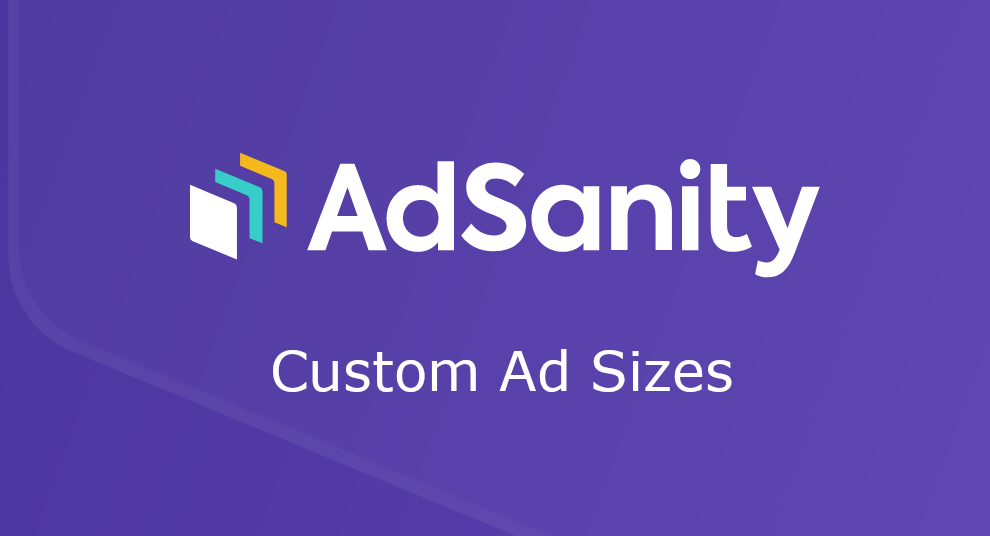 AdSanity – Custom Ad Sizes