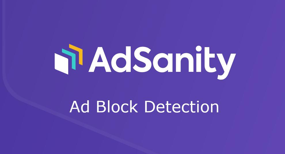 AdSanity – Ad Block Detection