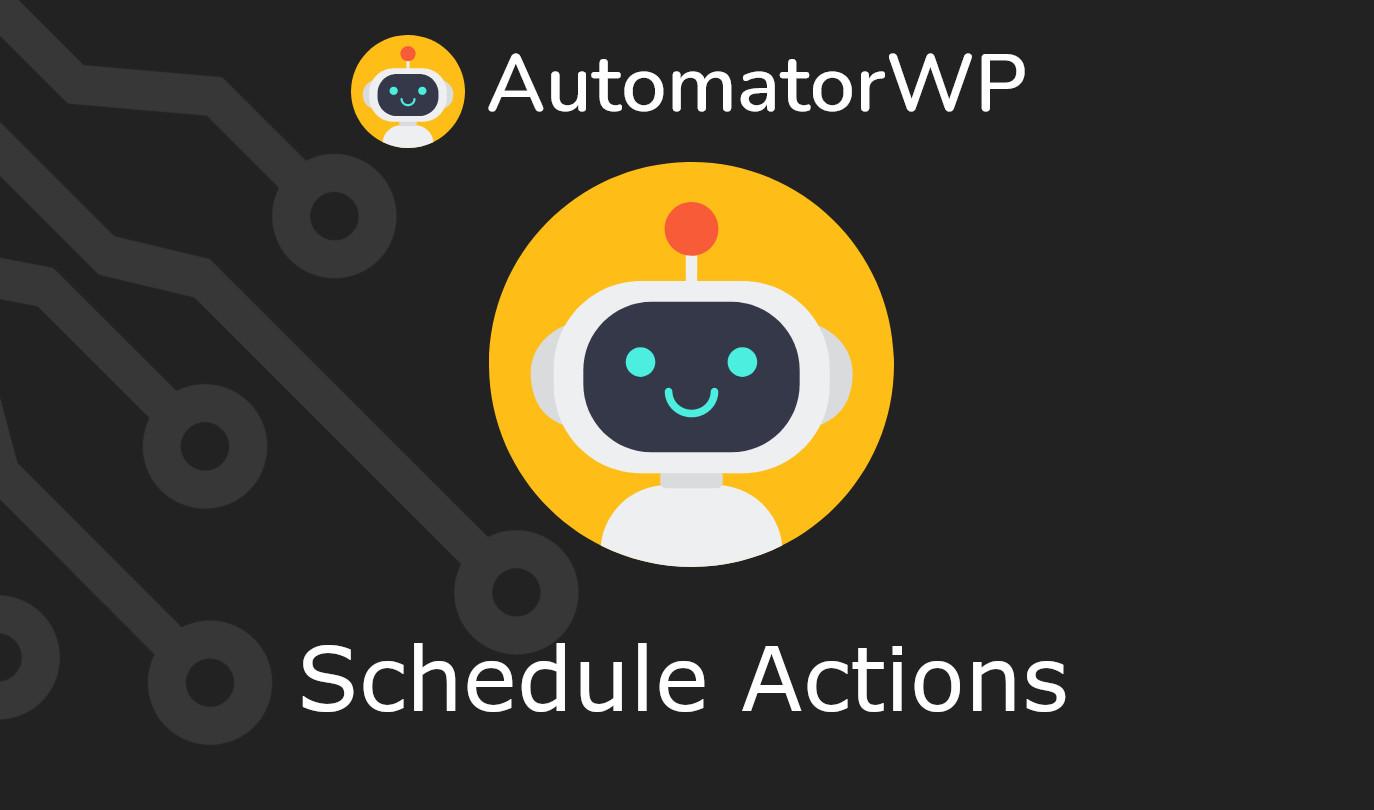 AutomatorWP – Schedule Actions