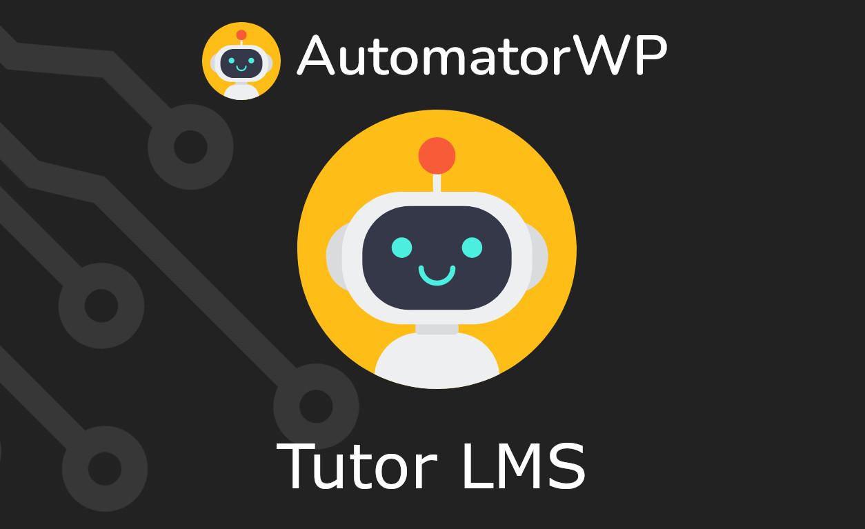 AutomatorWP – Tutor LMS
