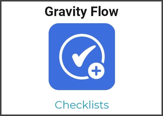 Gravity Flow – Checklists