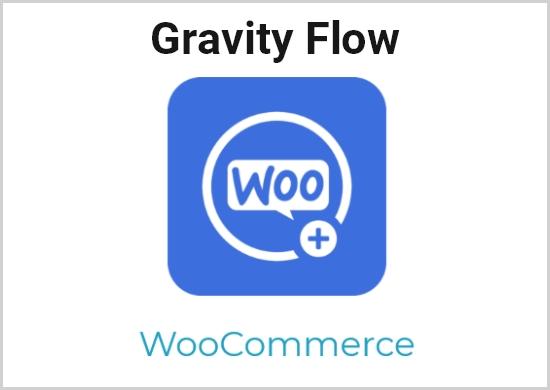 Gravity Flow – WooCommerce Extension