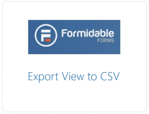 Formidable Forms – Export View to CSV