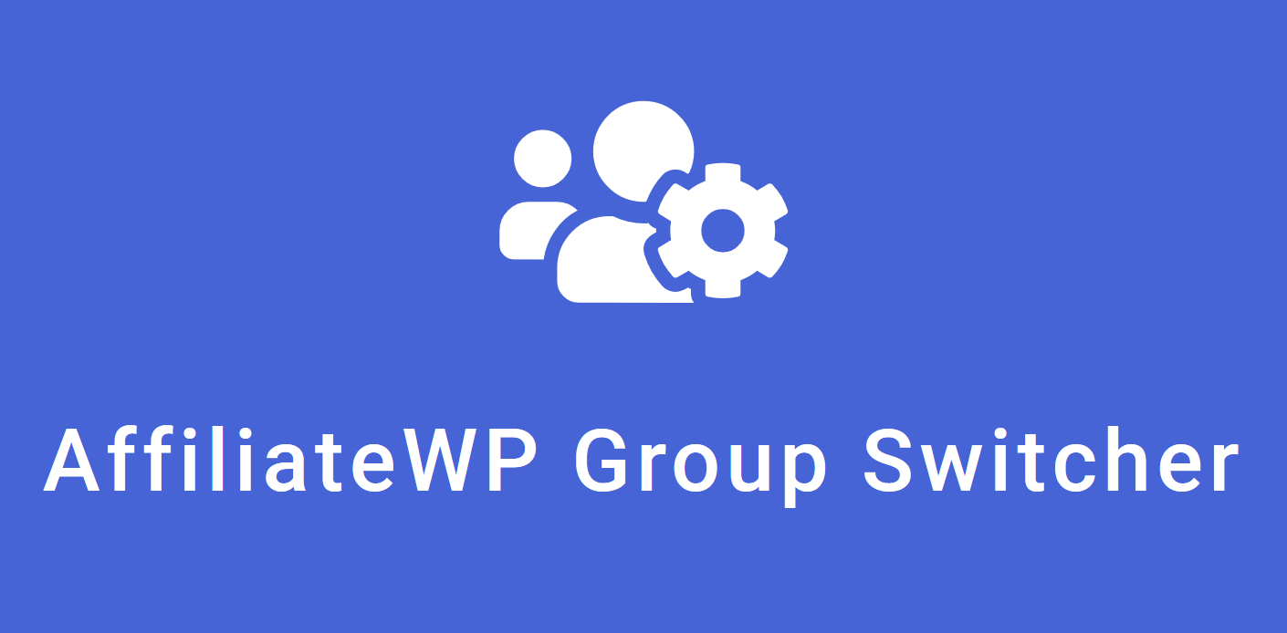 AffiliateWP – Group Switcher (By ClickStudio)