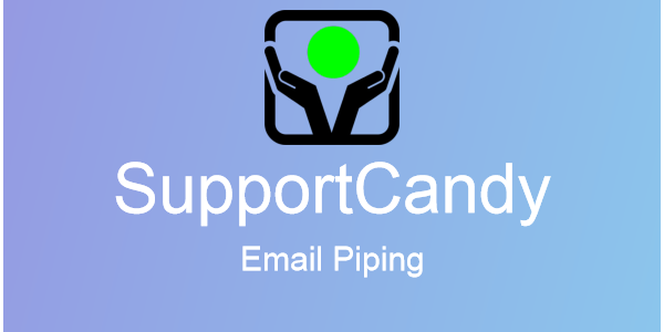 SupportCandy – Email Piping